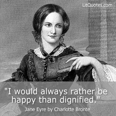 Rather be happy than dignified
