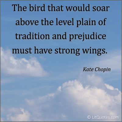 Kate Chopin quote