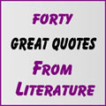 40 Great Quotes from Literature