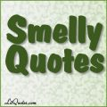 Quotes about Smells