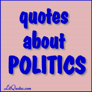 Political Quotes
