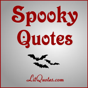 spooky quotes from literature