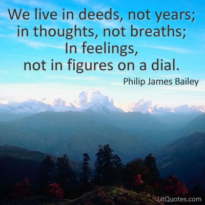 Philip James Bailey Quote