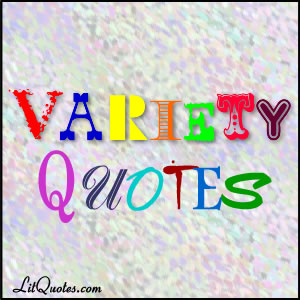 Variety Quotes